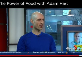 The Power of Food, Global Toronto- In the Media